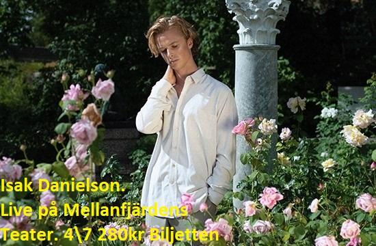 Isak Danielsson 4 juli