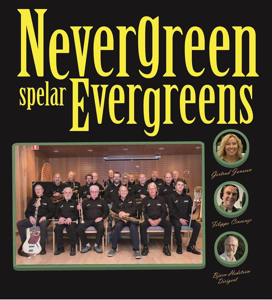 9 JUNI   –  Nevergreens storband spelar evergreens